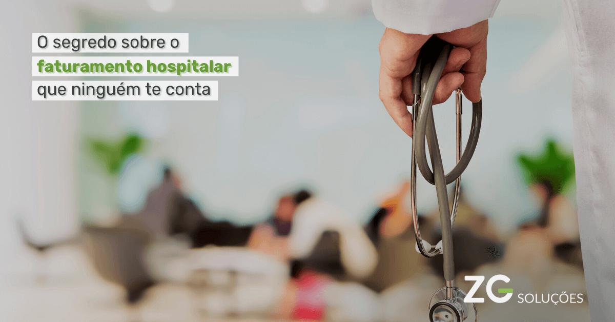 segredo sobre o faturamento hospitalar